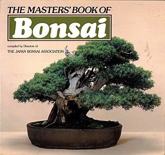 Shelter Institute The Master S Book Of Bonsai